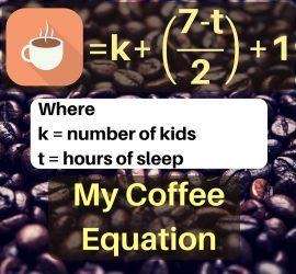 My Coffee Intake Formula
