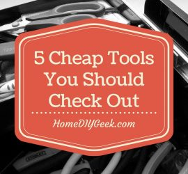 Five Cheap Tools You Should Check Out Feature Image